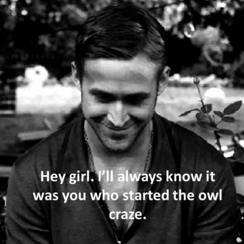 Ryan Gosling Hey Girl Hey Girl Heyyyy...